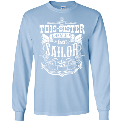 This Sister Loves Her Sailor LS  Ultra Cotton Tshirt