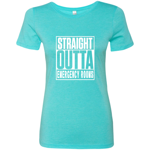 Straight Outta Emergency Rooms Next Level Ladies Triblend T-Shirt