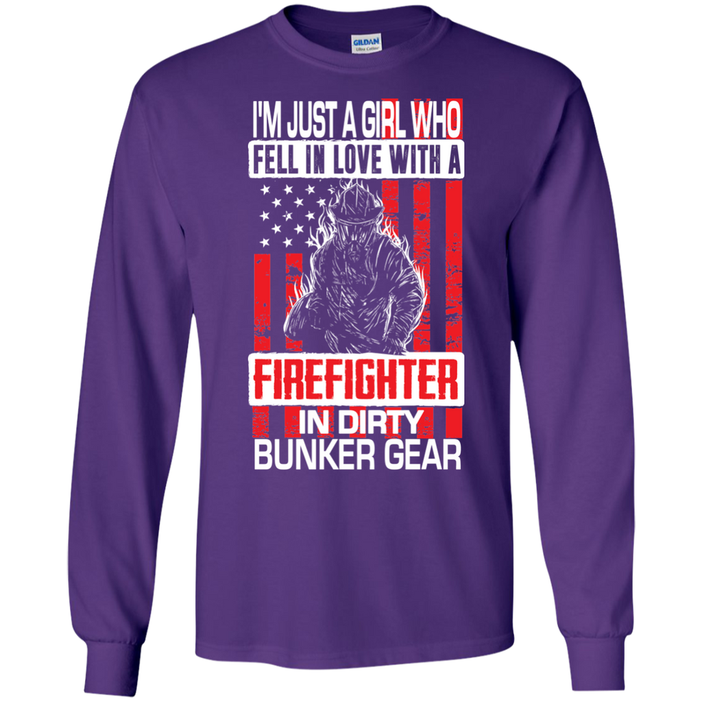 I'm Just a Girl Who Fell in Love with a Firefighter in Dirty Bunker Gear LS Ultra Cotton Tshirt