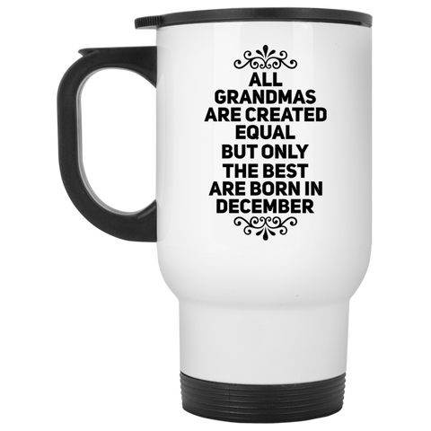 All Grandmas are created equal but only the best are born in NovemberWhite Travel Mug