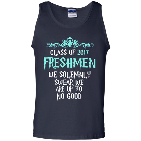Class of 2017 Freshmen We Solemnly Swear We Are Up to No Good 100% Cotton Tank Top