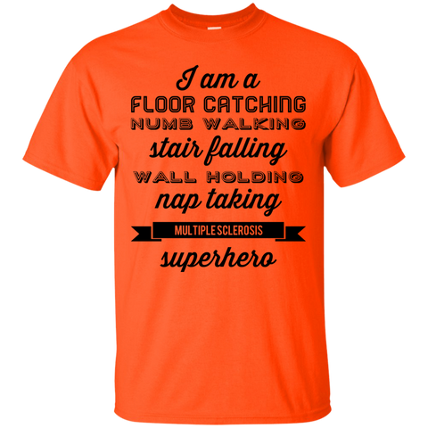 Multiple Sclerosis Superhero  T-Shirt