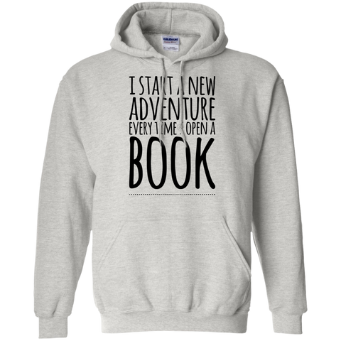 I Start a new adventure every time i open a BOOK Hoodie