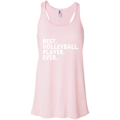 Best. Volleyball. Player. Ever . Flowy Racerback Tank