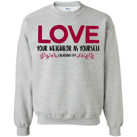 Love your neighbor as yourself – Galatians 5:14 Sweater