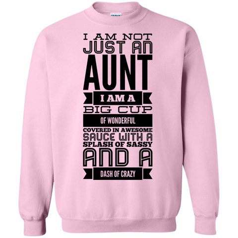 I am not just an aunt Sweatshirt