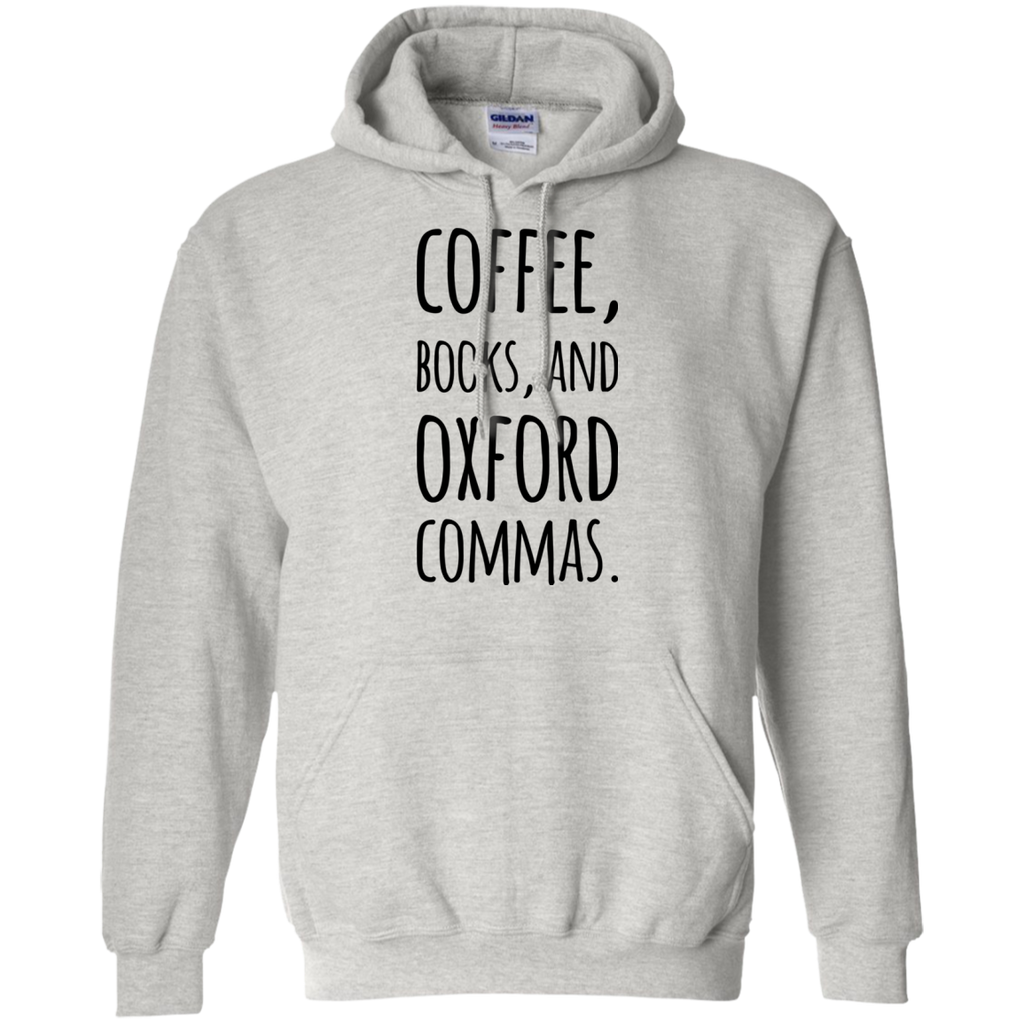 Coffee , Books and Oxford Commas  Hoodie