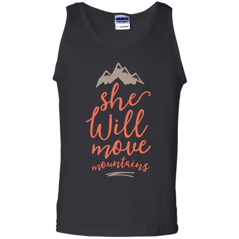 She will move mountains  Cotton Tank Top
