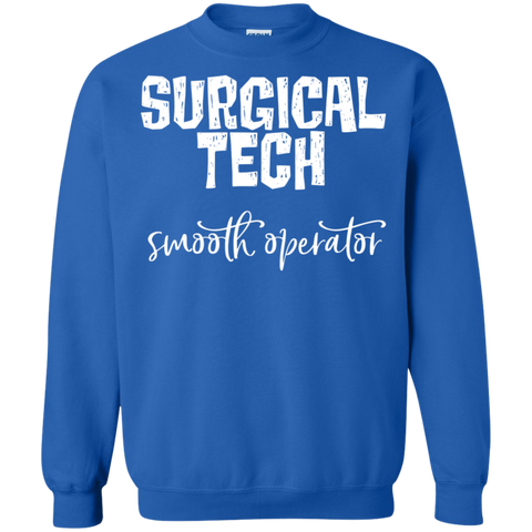 Surgical Tech Smooth operator Crewneck Pullover Sweatshirt  8 oz.