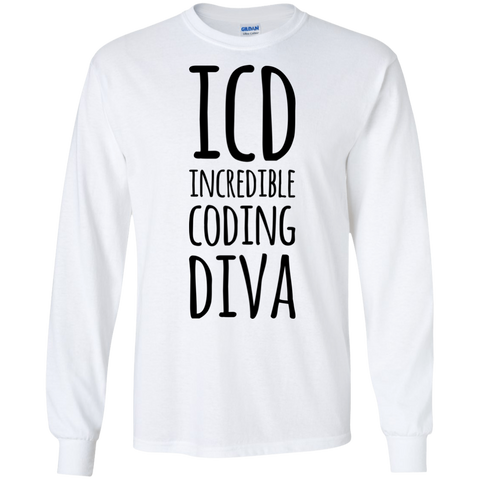 ICD Incredible Coding Diva  LS Tshirt