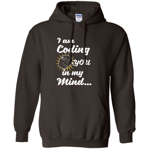 I am Coding You in my Mind Pullover Hoodie 8 oz