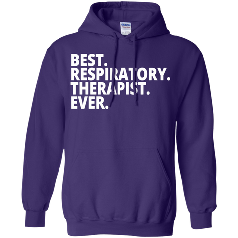 Best. Respiratory . Therapist. Ever.   Hoodie