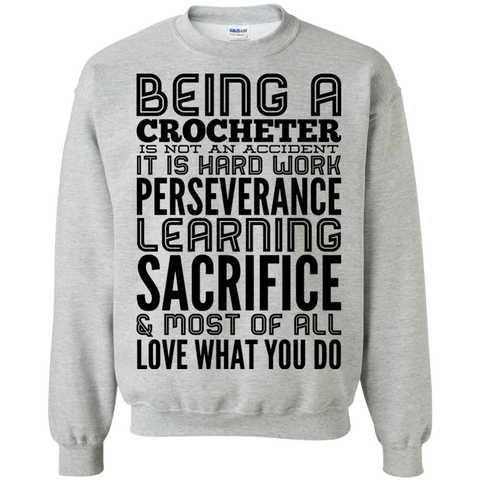 Being a Crocheter   is not an accident It is hard work Sweater