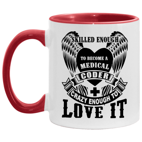 Skilled enough to become Medical Coder . Mug