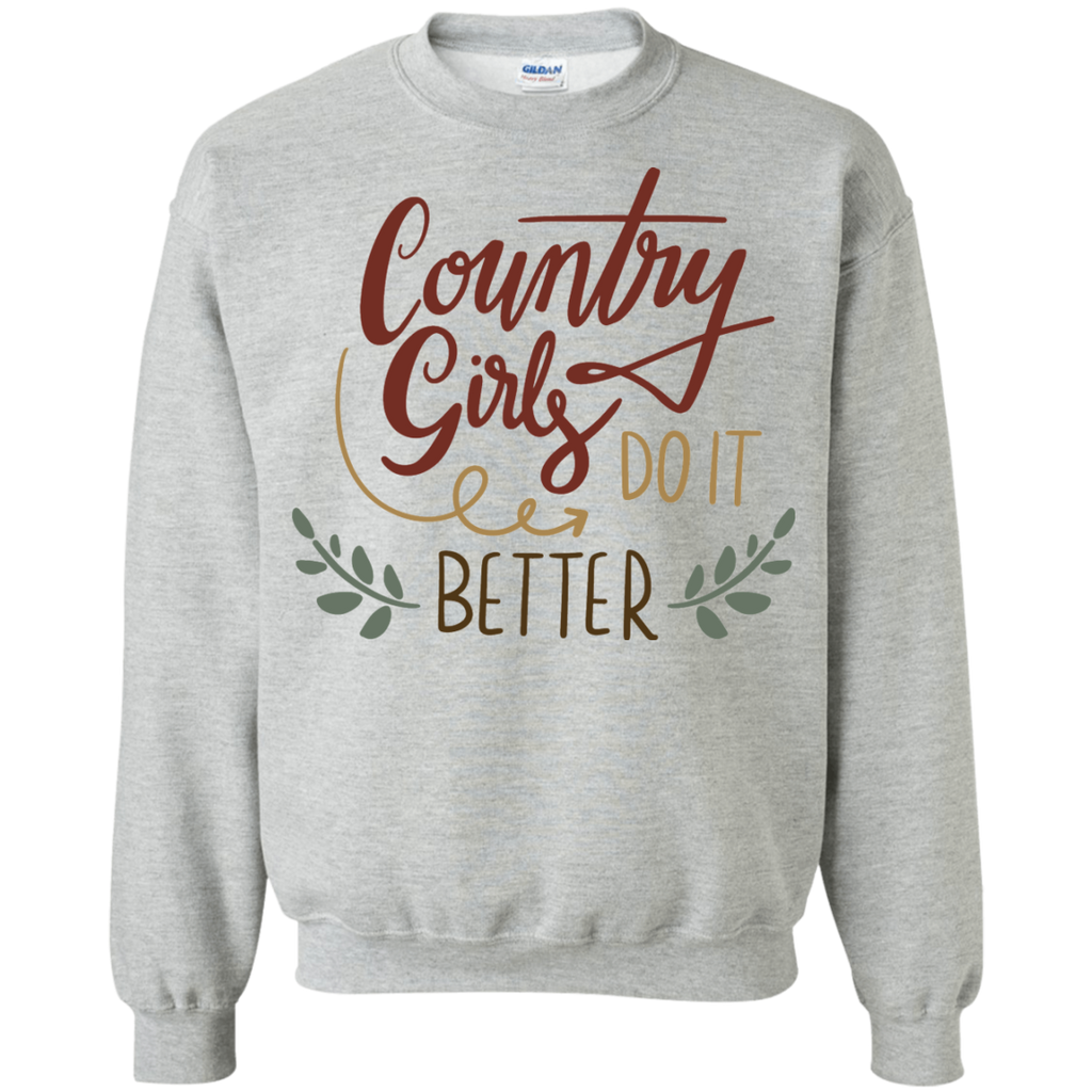Country Girls Do it Better Sweatshirt