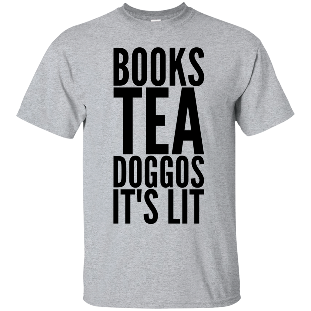 Books Tea Doggos It's Lit   T-Shirt