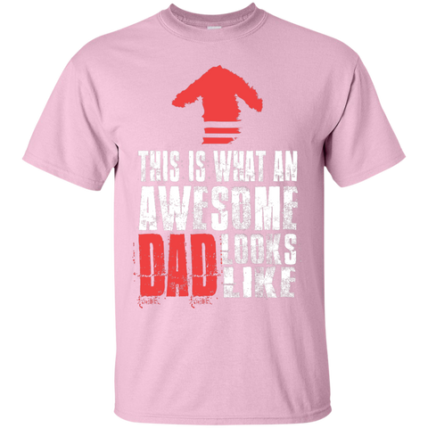 This is what an awesome Dad looks like T-Shirt