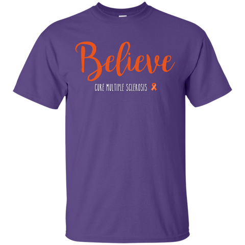 Believe  cure multiple sclerosis  T-Shirt