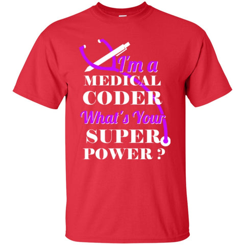 Apparel - I M A Medical Coder What's Your Superpower
