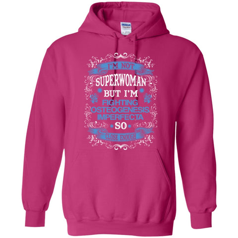 Apparel - Not Superwoman But Fighting Osteogenesis Imperfecta