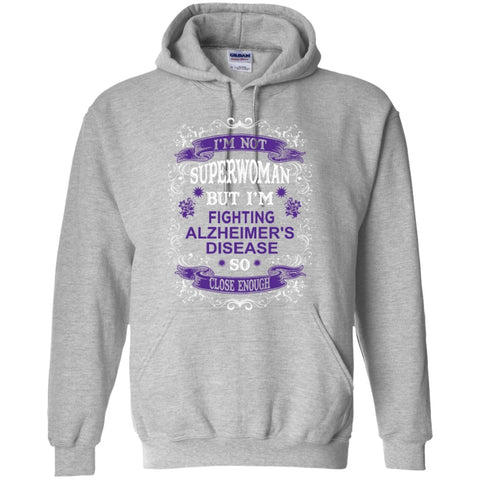 Apparel - Not Superwoman But I Am Fighting Alzheimer