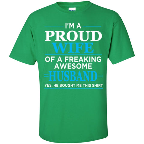 Apparel - Proud Wife Of Freaking Awesome Husband