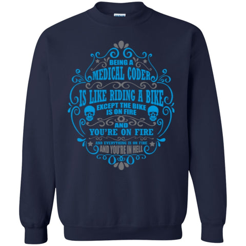 Being A Medical Coder is like.. Crewneck Pullover Sweatshirt  8 oz