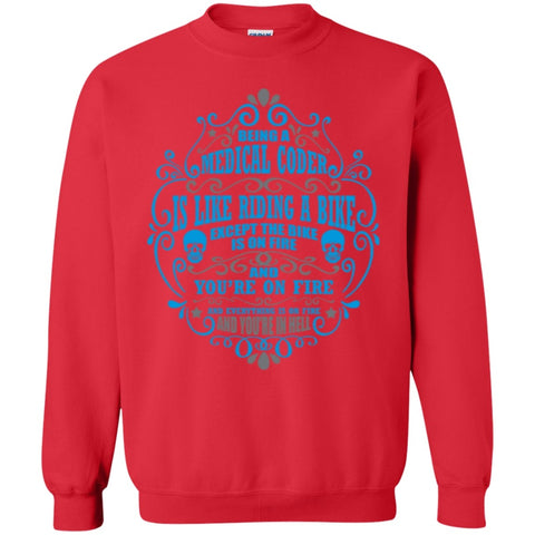 Crewnecks - Being A Medical Coder Is Like.. Crewneck Pullover Sweatshirt  8 Oz