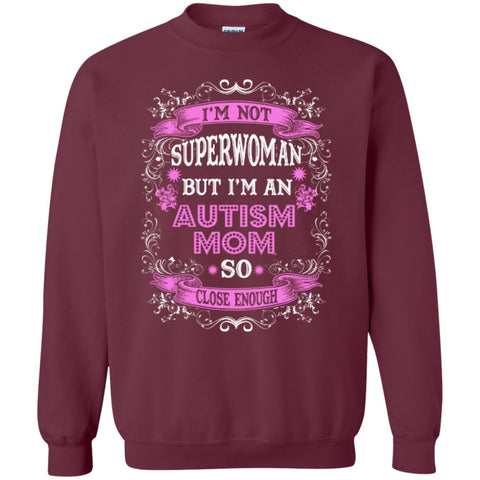 Crewnecks - I Am Not Superwoman But I'm An Autism Mom   Crewneck Pullover Sweatshirt  8 Oz