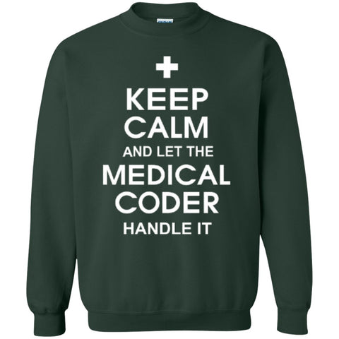 Crewnecks - Keep Calm And Let The Medical Coder Handle It    Crewneck Pullover Sweatshirt  8 Oz