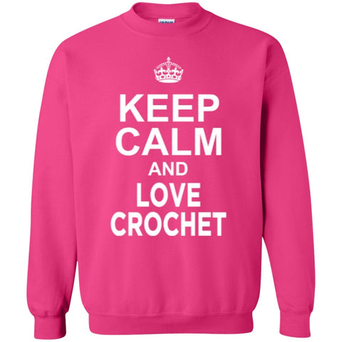 Crewnecks - Keep Calm And Love Crochet  Sweatshirt  8 Oz
