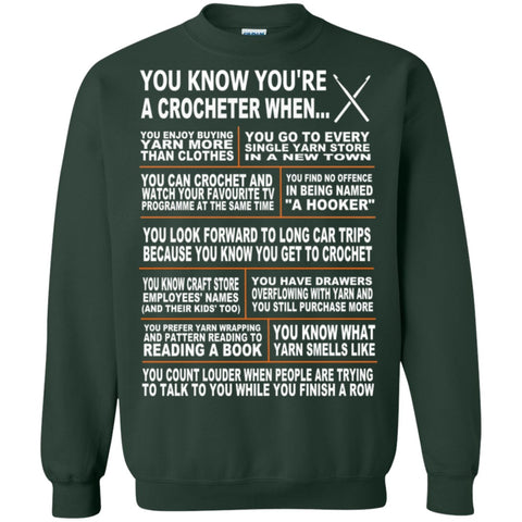 Crewnecks - You Know You're A Crocheter When  Crewneck Pullover Sweatshirt  8 Oz
