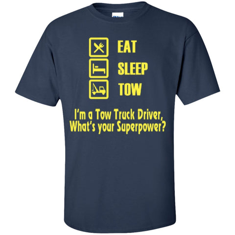 Featured Products - EAT SLEEP TOW SUPERPOWER TSHIRT