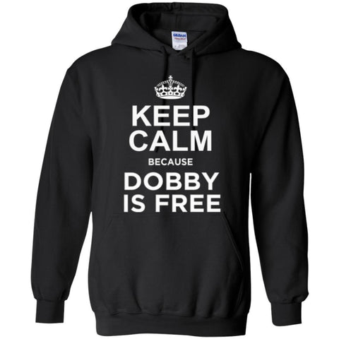 Keep Calm Because Dobby is Free  Hoodie