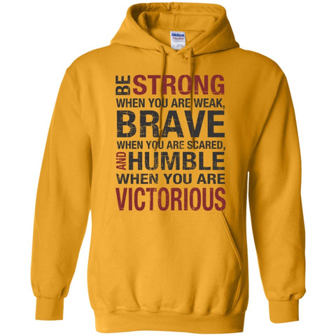 Hoodies - Be Strong  Hoodie 8 Oz