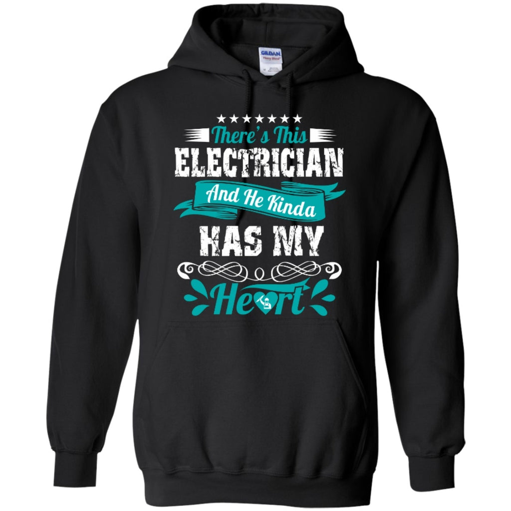 Hoodies - Electrician Has My Heart   Hoodie 8 Oz