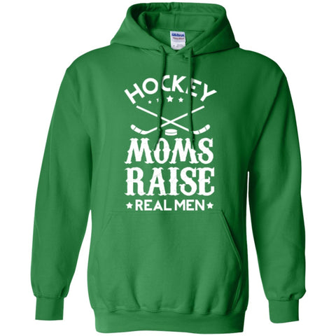 Hoodies - Hockey Moms Raise Real Men   Hoodie 8 Oz