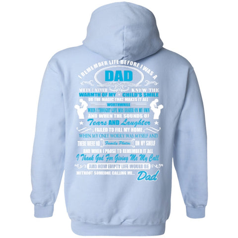 Hoodies - I Remember Life Before I Was A Dad    Hoodie