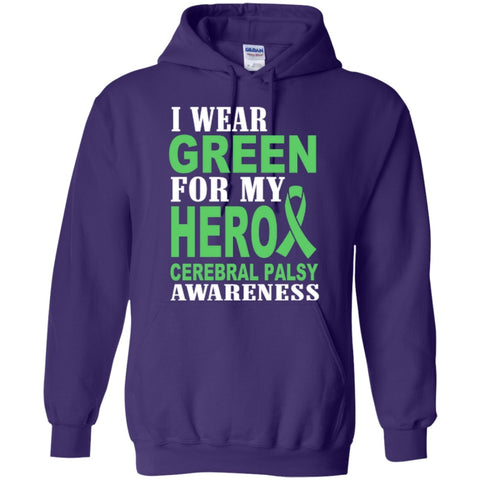 Hoodies - I Wear Green For My Hero Cerebral Palsy  Pullover Hoodie 8 Oz