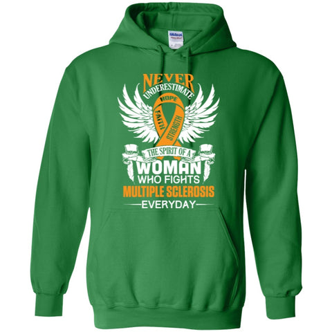 Hoodies - Never Underestimate The Spirit Of Woman Who Fights Multiple Sclerosis  Hoodie 8 Oz
