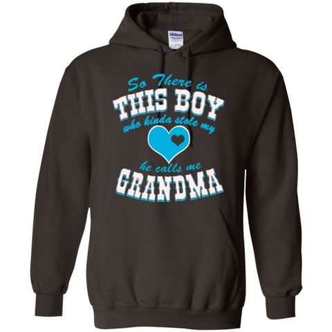 Hoodies - So There Is This Boy And Kinda Stole My Heart He Calls Me Grandma  Hoodie