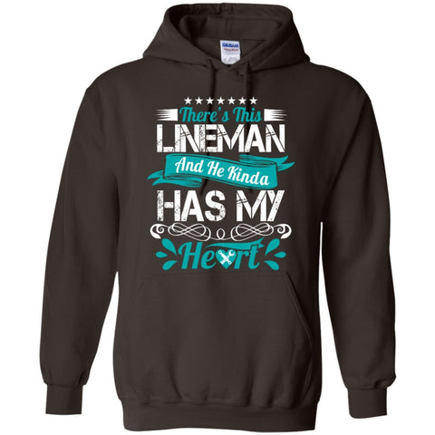 Hoodies - There's This Lineman And He Kinda Has My Heart Hoodie