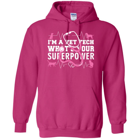 Hoodies - Vet Tech Superpower  Hoodie 8 Oz