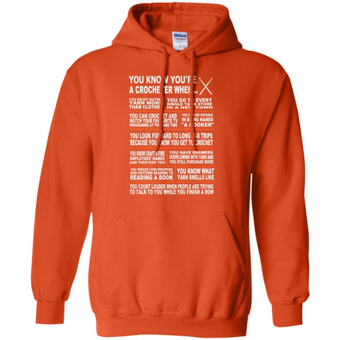Hoodies - You Know You're A Crocheter When   Hoodie 8 Oz