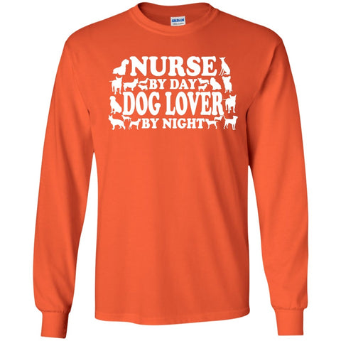 Long Sleeve - Nurse By Day Dog Lover By Night   LS Ultra Cotton Tshirt