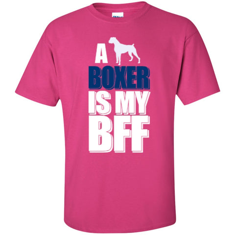 Short Sleeve - A Boxer Is My BFF T-Shirt