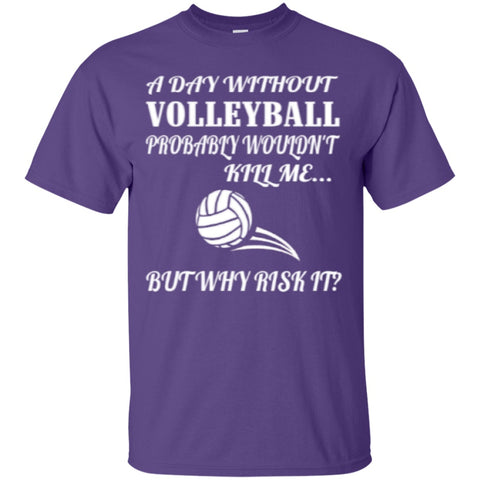Short Sleeve - A Day Without Volleyball  T-Shirt