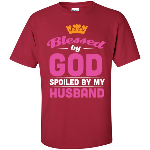 Short Sleeve - Blessed By God Spoiled By My Husband  T-Shirt