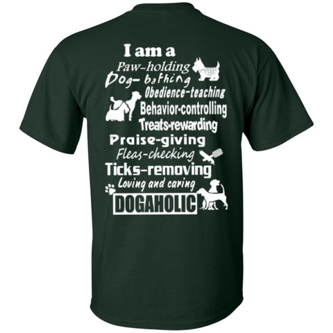 Short Sleeve - I Am A Dogaholic  T-Shirt