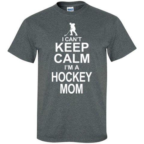 Short Sleeve - I Cant Keep Calm I'm A Hockey Mom  T-Shirt